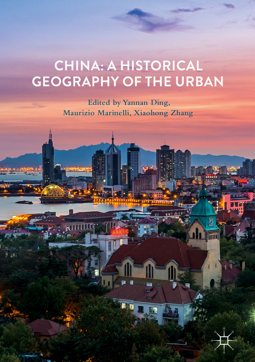Ding, Yannan - China: A Historical Geography of the Urban, ebook