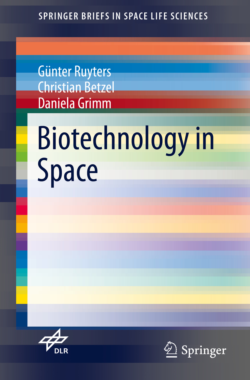 Betzel, Christian - Biotechnology in Space, ebook