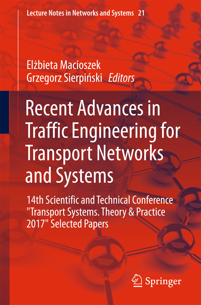 Macioszek, Elżbieta - Recent Advances in Traffic Engineering for Transport Networks and Systems, e-kirja
