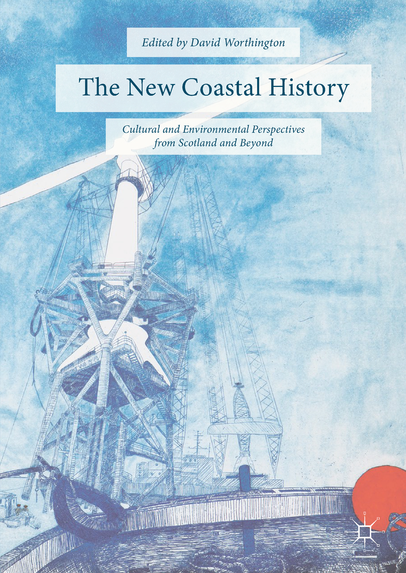 Worthington, David - The New Coastal History, ebook