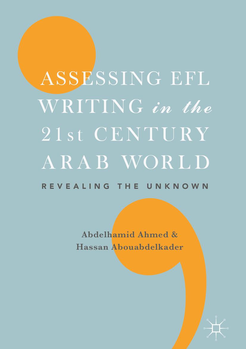 Abouabdelkader, Hassan - Assessing EFL Writing in the 21st Century Arab World, ebook