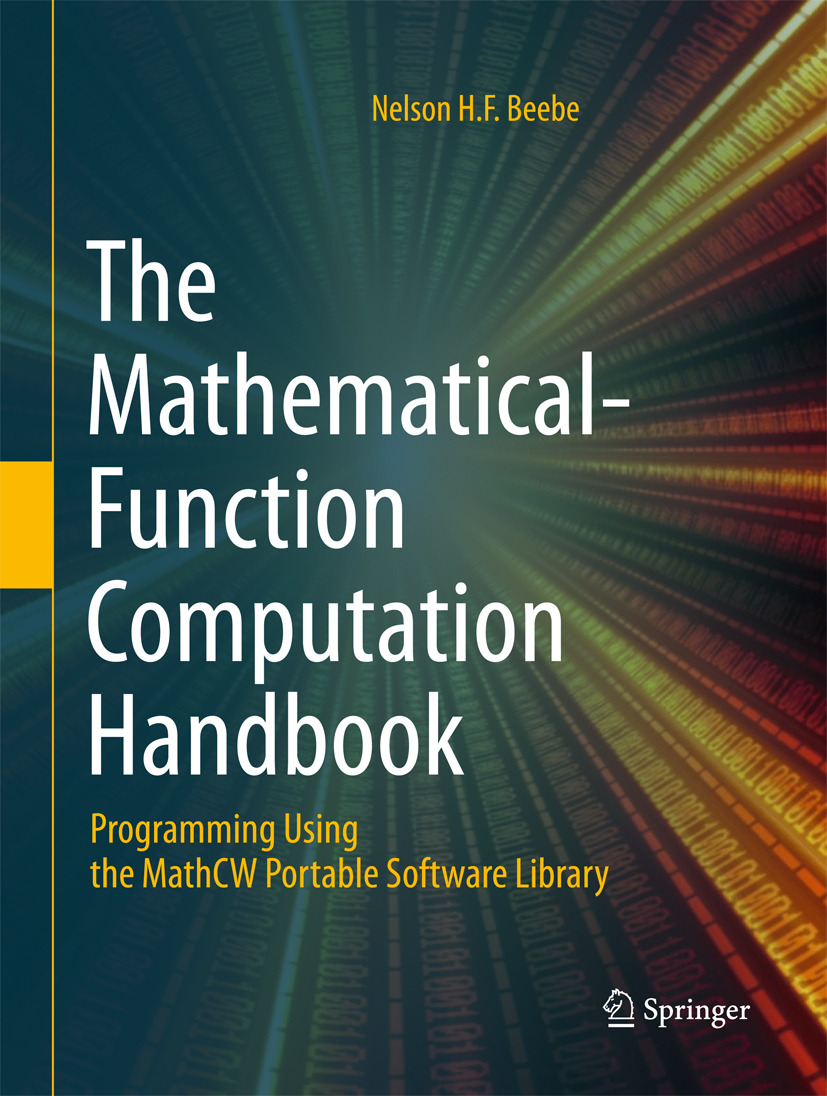 Beebe, Nelson H.F. - The Mathematical-Function Computation Handbook, ebook