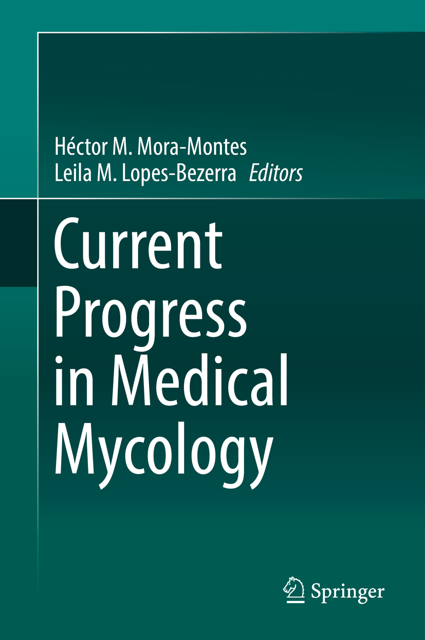 Lopes-Bezerra, Leila M. - Current Progress in Medical Mycology, e-bok