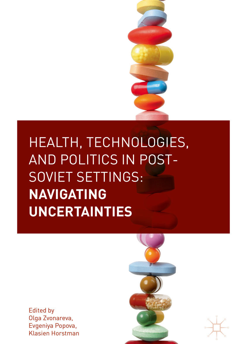 Horstman, Klasien - Health, Technologies, and Politics in Post-Soviet Settings, ebook