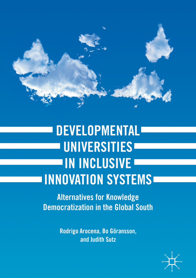 Arocena, Rodrigo - Developmental Universities in Inclusive Innovation Systems, ebook