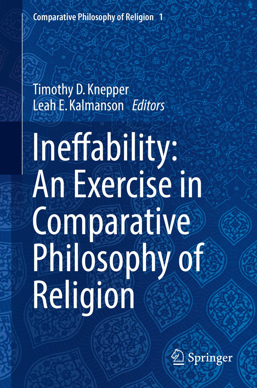 Kalmanson, Leah E. - Ineffability: An Exercise in Comparative Philosophy of Religion, ebook