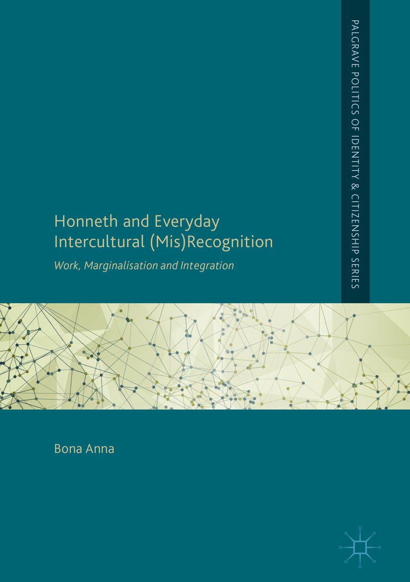 Anna, Bona - Honneth and Everyday Intercultural (Mis)Recognition, ebook