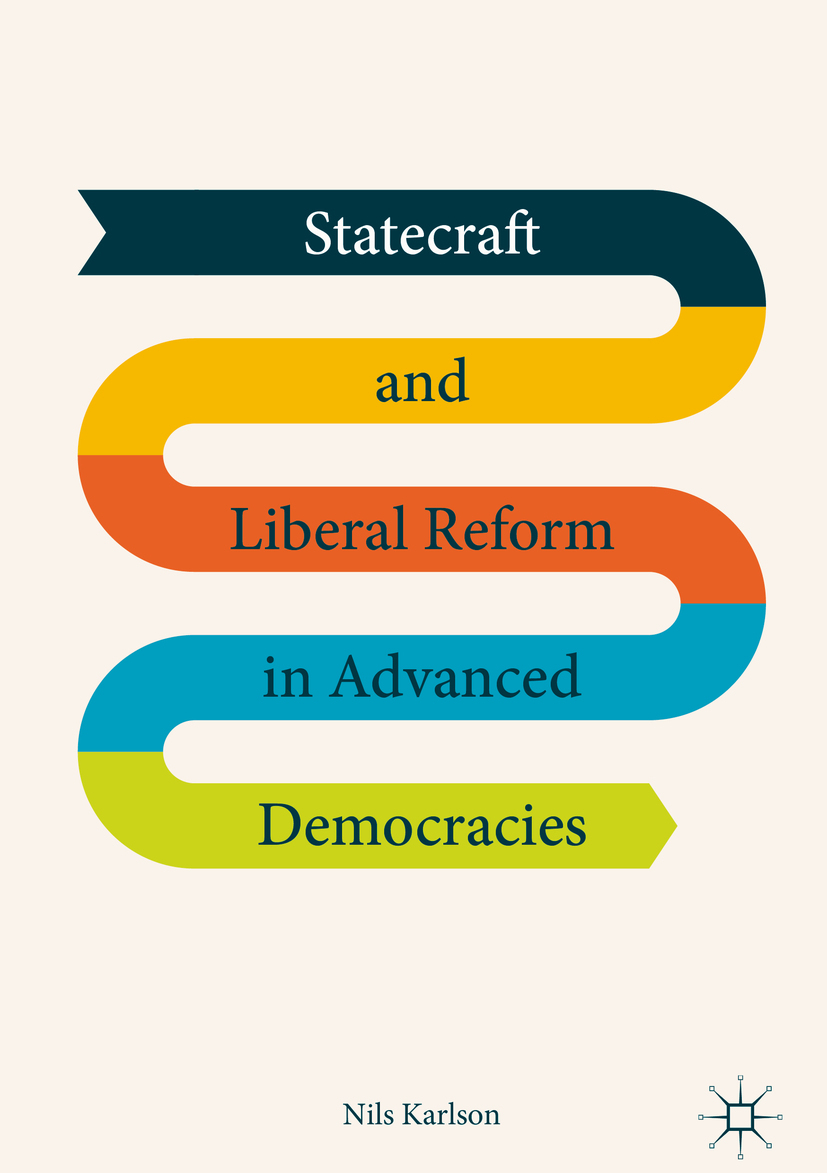 Karlson, Nils - Statecraft and Liberal Reform in Advanced Democracies, ebook