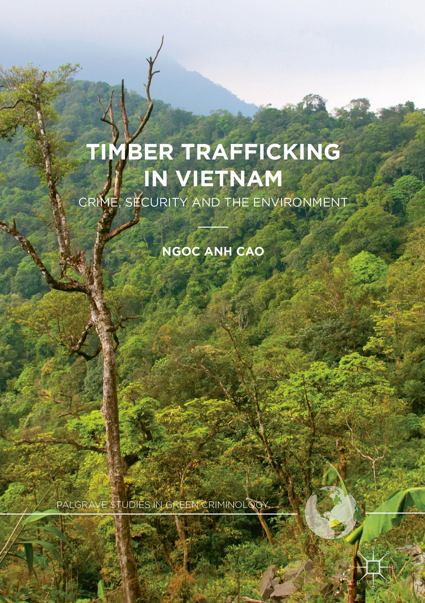 Cao, Ngoc Anh - Timber Trafficking in Vietnam, ebook