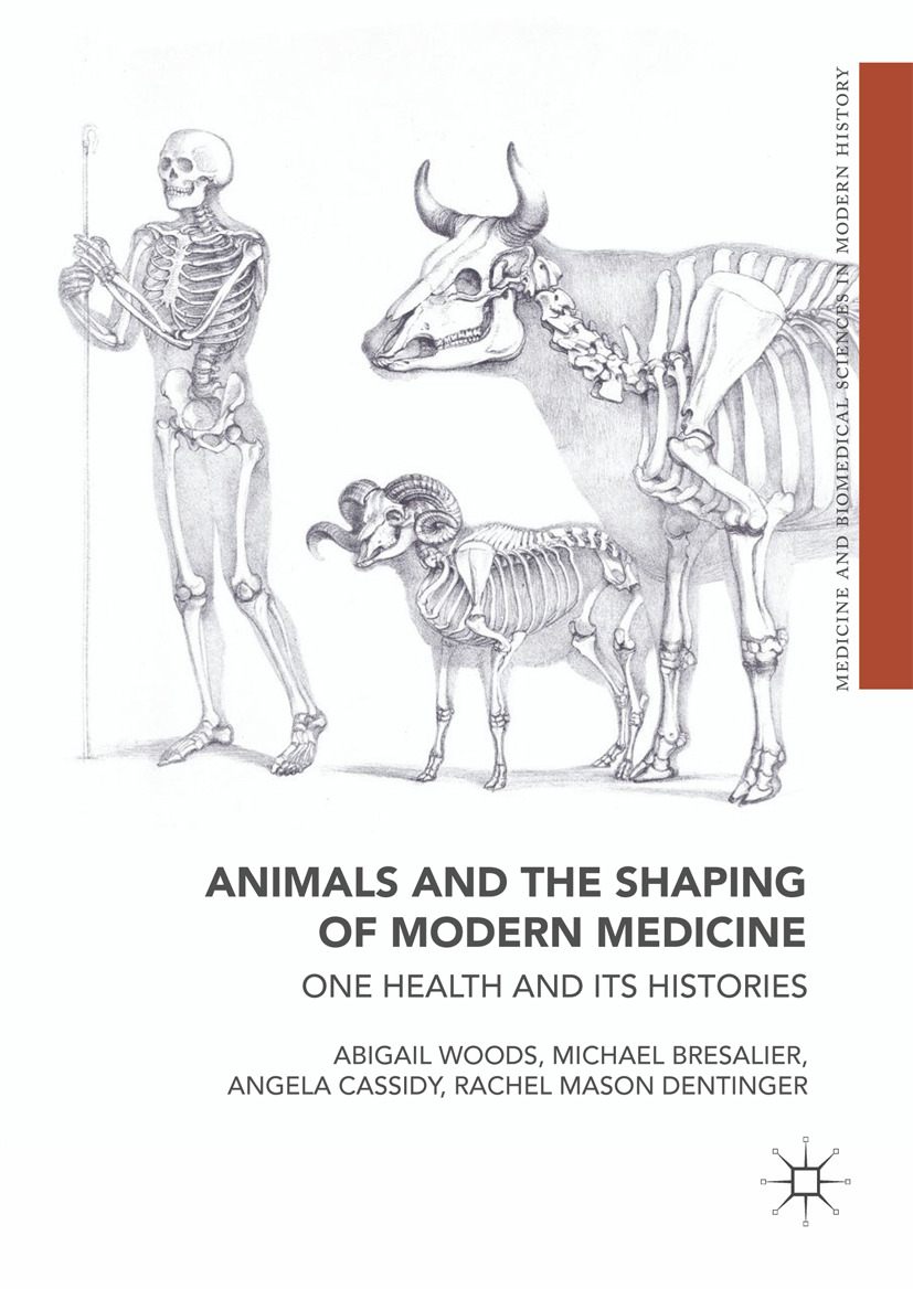 Bresalier, Michael - Animals and the Shaping of Modern Medicine, ebook