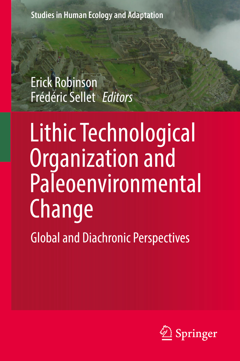 Robinson, Erick - Lithic Technological Organization and Paleoenvironmental Change, ebook