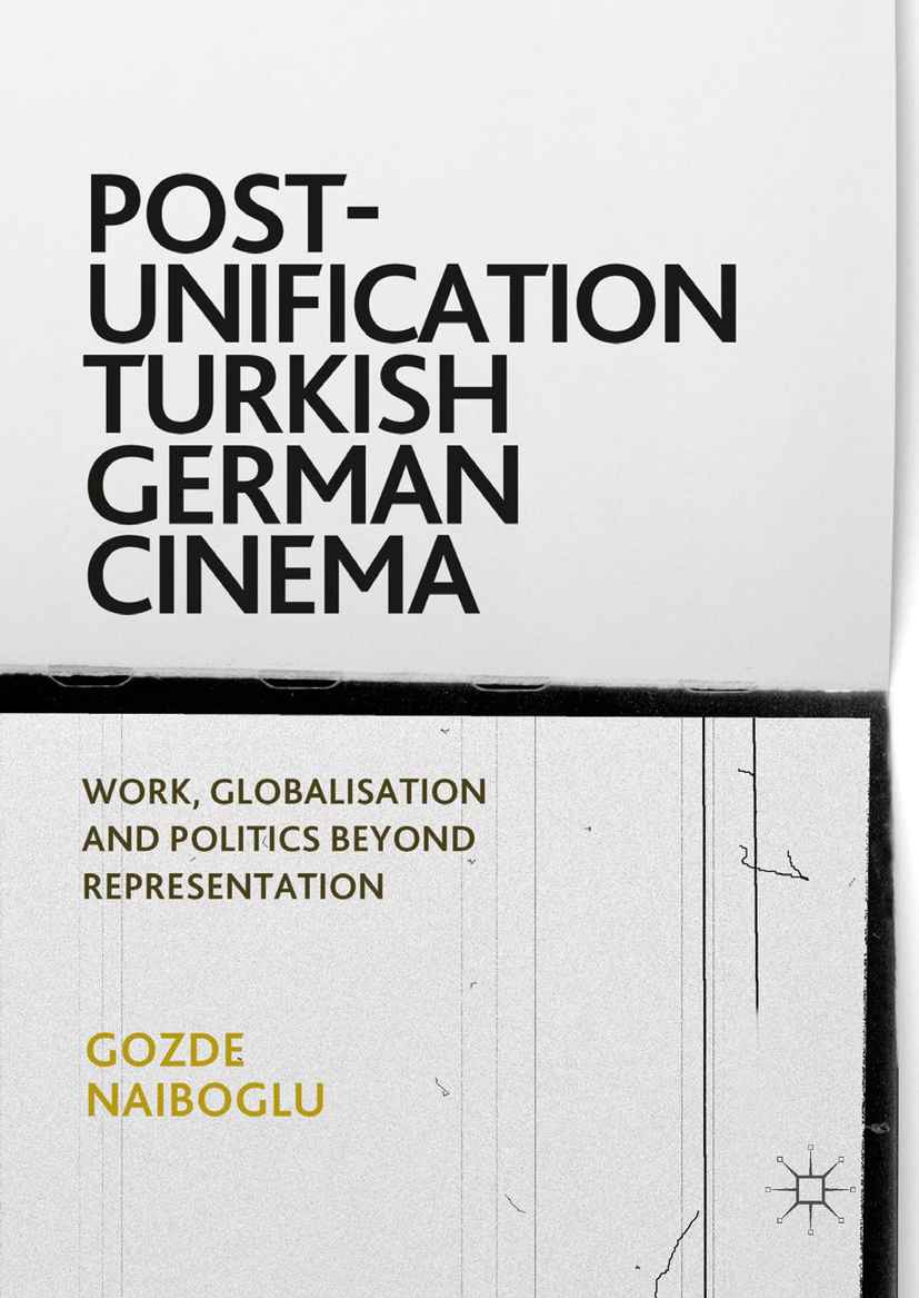 Naiboglu, Gozde - Post-Unification Turkish German Cinema, ebook