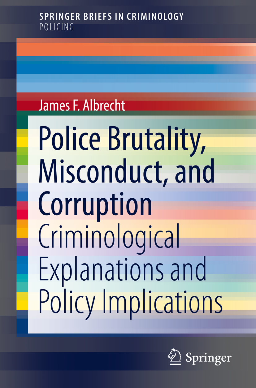 Albrecht, James F. - Police Brutality, Misconduct, and Corruption, ebook