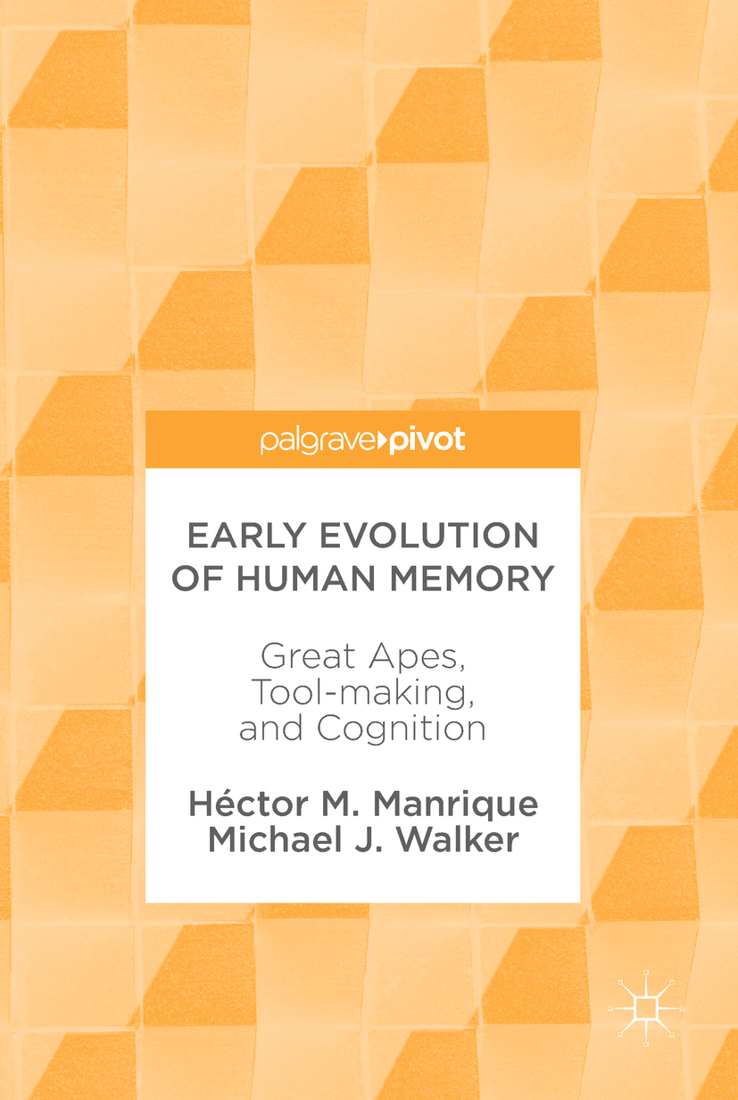 Manrique, Héctor M. - Early Evolution of Human Memory, ebook