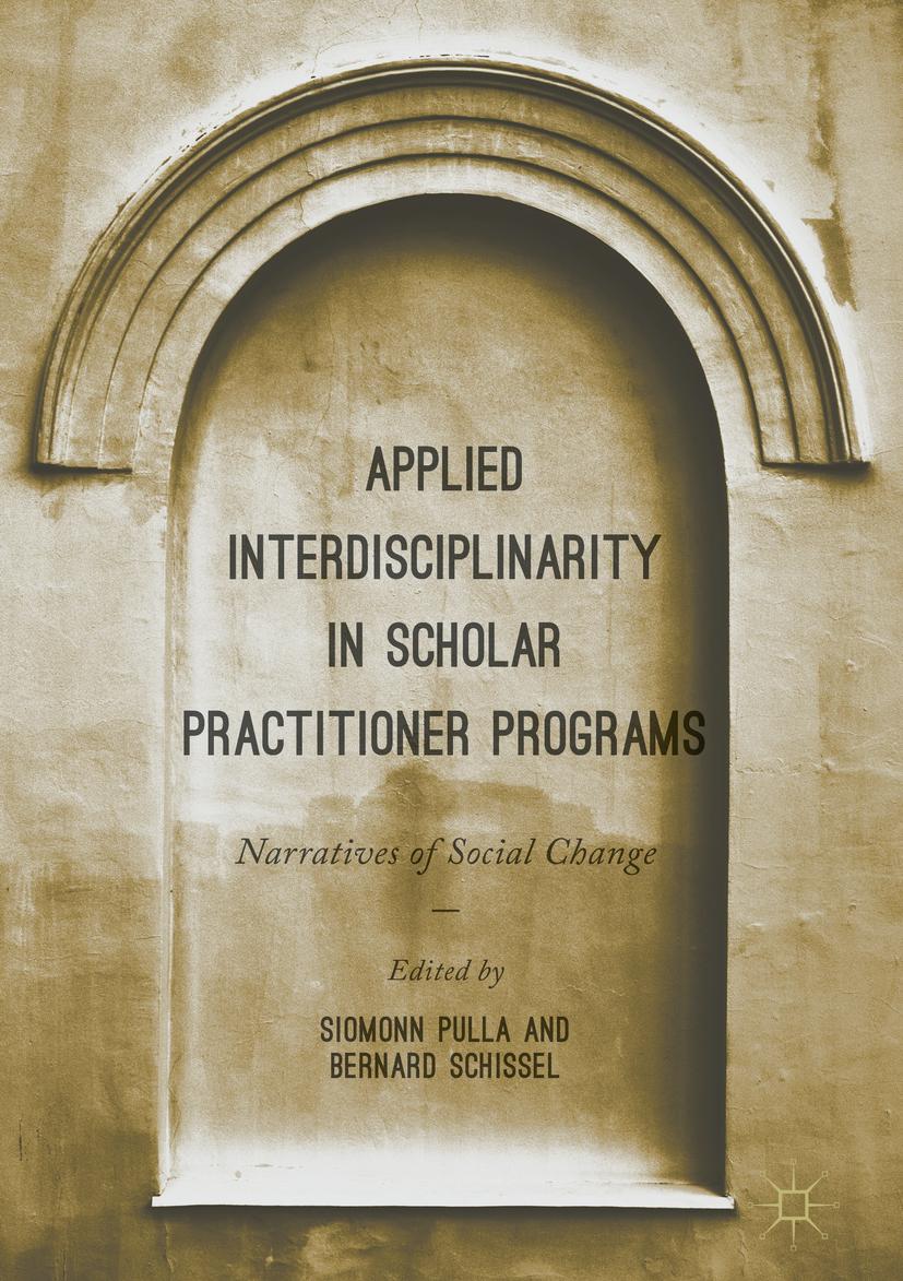 Pulla, Siomonn - Applied Interdisciplinarity in Scholar Practitioner Programs, ebook