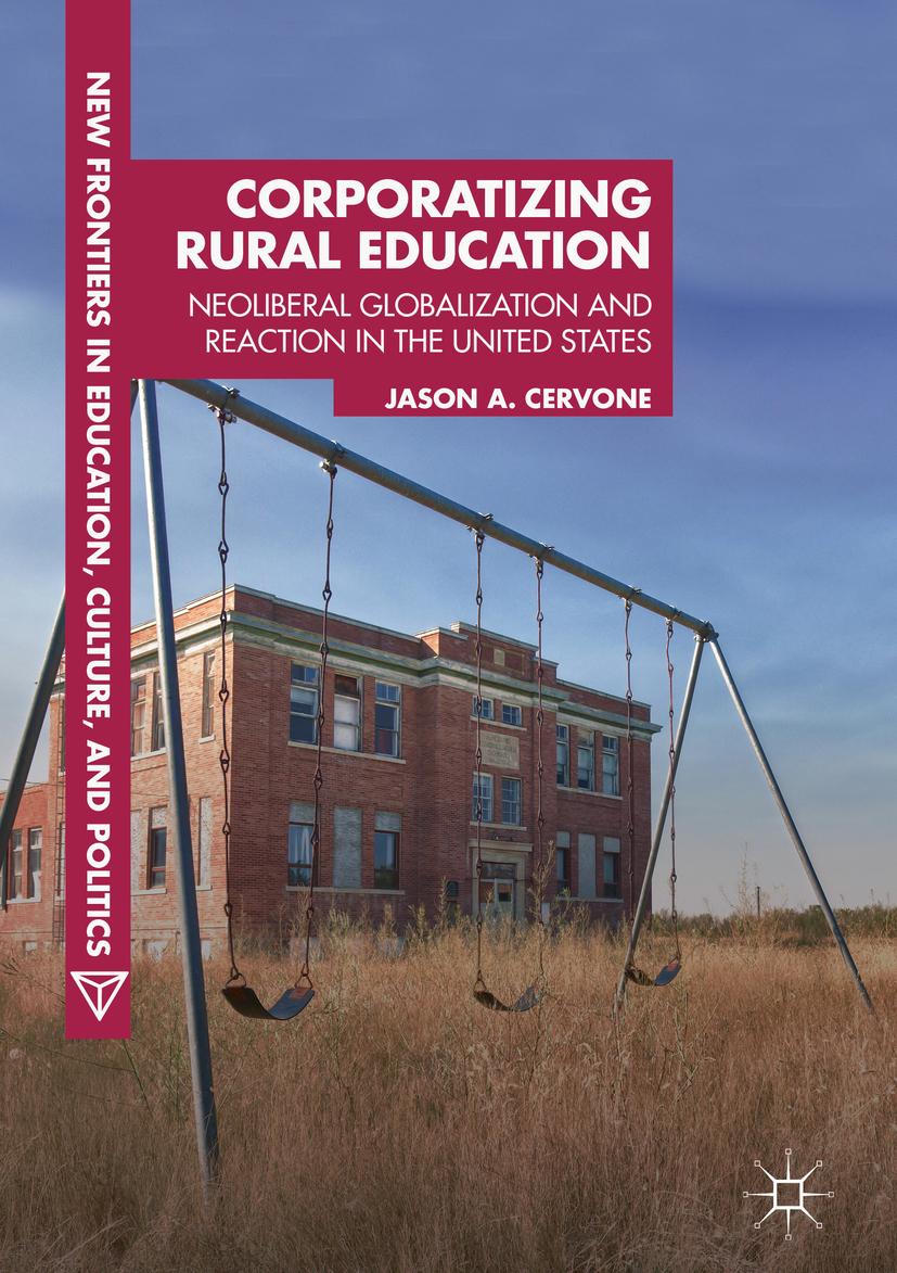Cervone, Jason A. - Corporatizing Rural Education, ebook