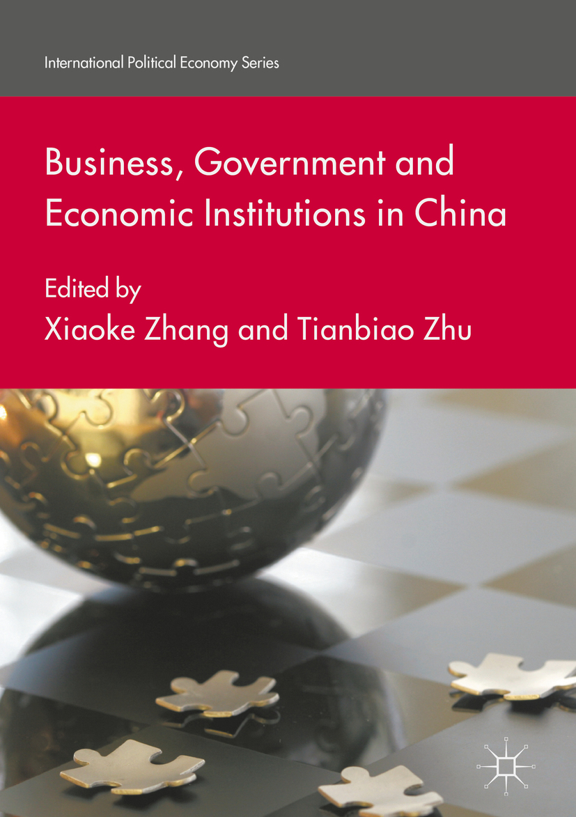 Zhang, Xiaoke - Business, Government and Economic Institutions in China, ebook