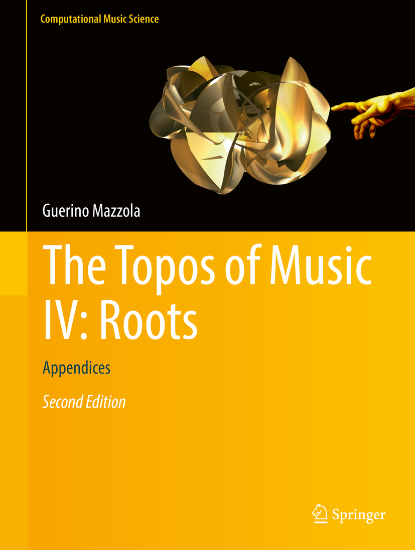 Mazzola, Guerino - The Topos of Music IV: Roots, ebook