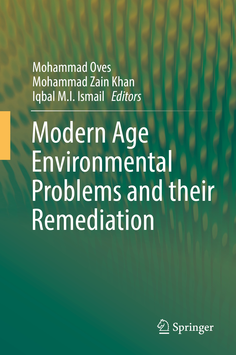 Ismail, Iqbal M.I. - Modern Age Environmental Problems and their Remediation, ebook