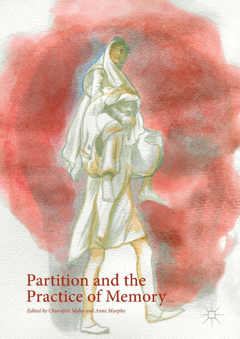 Mahn, Churnjeet - Partition and the Practice of Memory, ebook