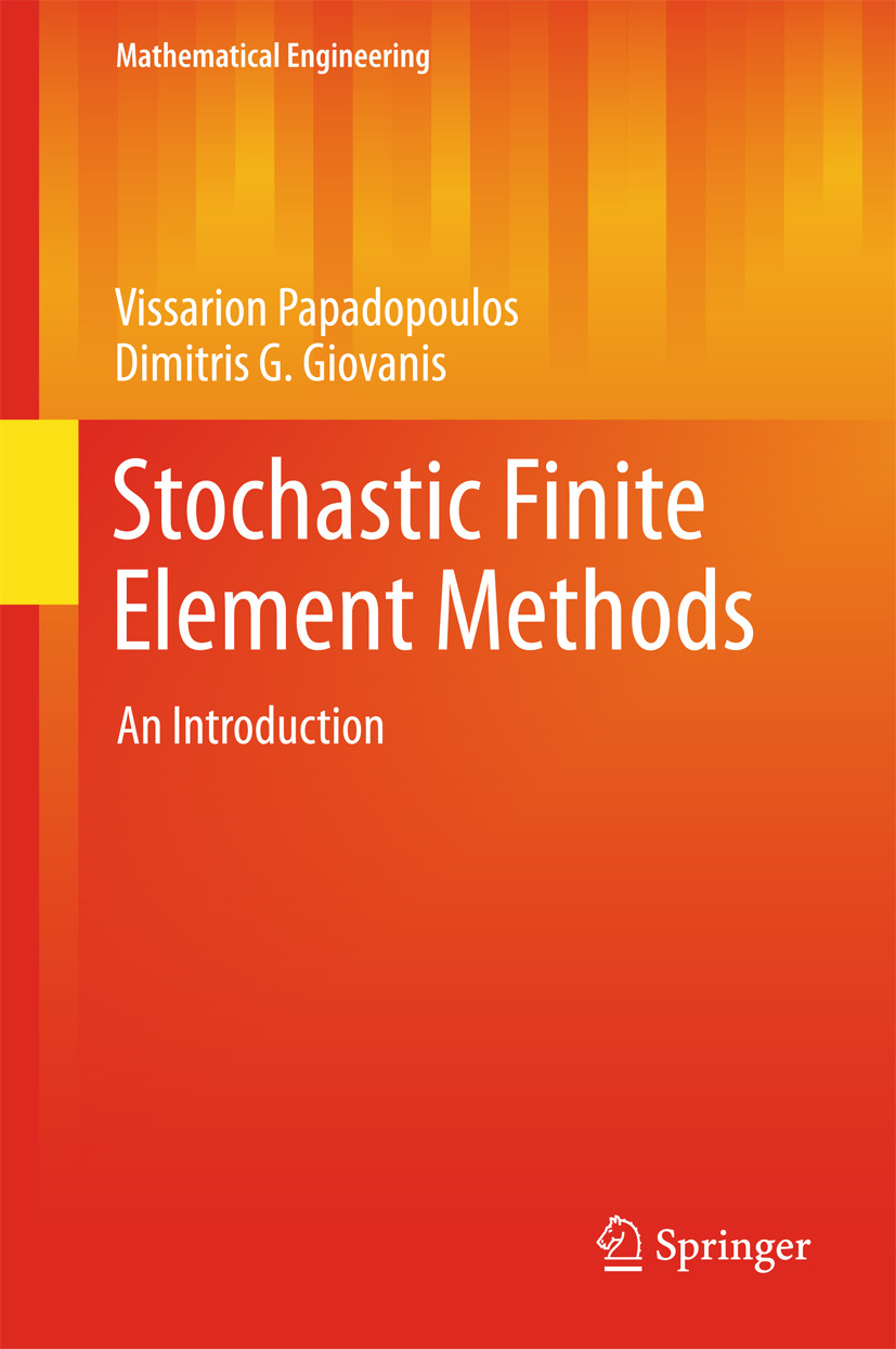 Giovanis, Dimitris G. - Stochastic Finite Element Methods, ebook