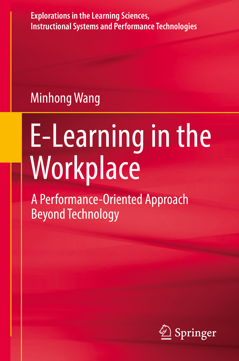 Wang, Minhong - E-Learning in the Workplace, ebook