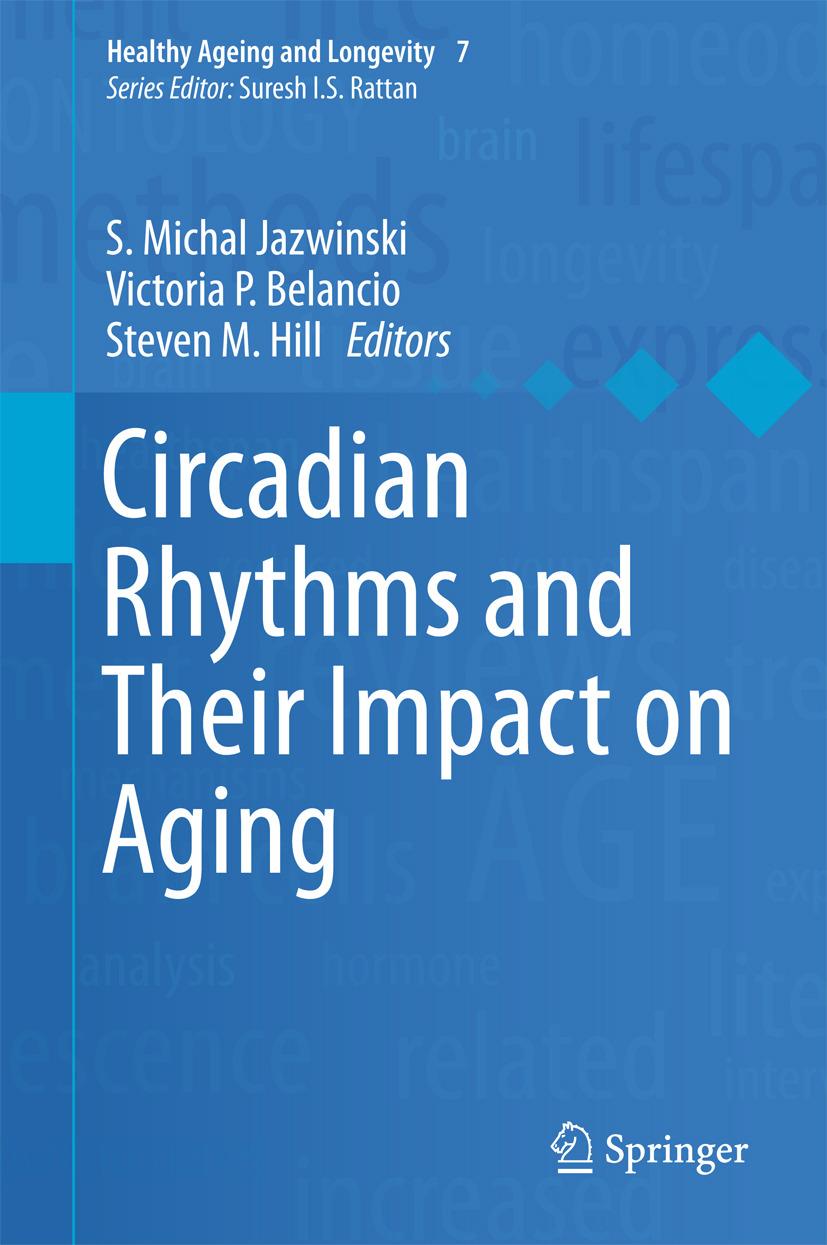 Belancio, Victoria P - Circadian Rhythms and Their Impact on Aging, ebook