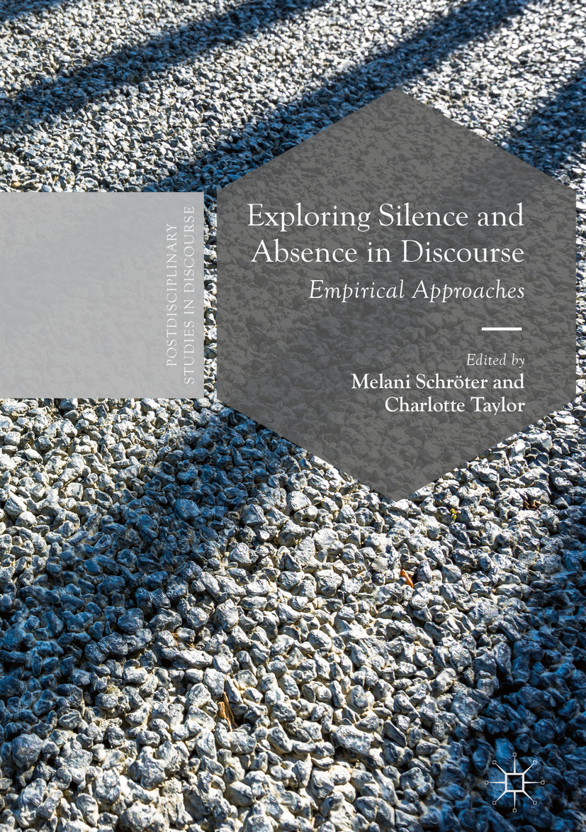 Schröter, Melani - Exploring Silence and Absence in Discourse, ebook