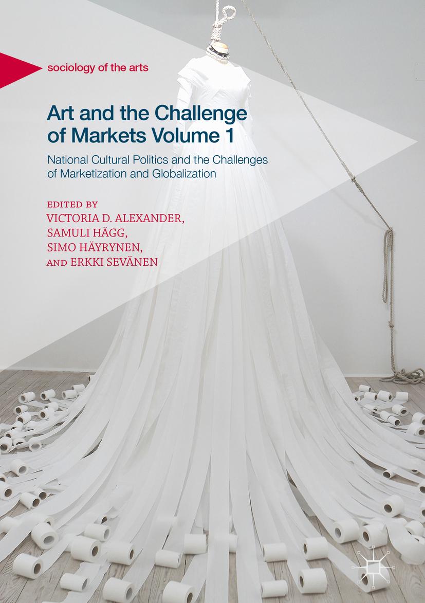 Alexander, Victoria D. - Art and the Challenge of Markets Volume 1, ebook