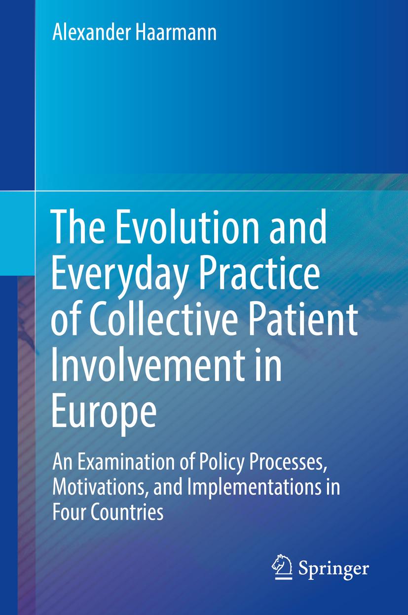 Haarmann, Alexander - The Evolution and Everyday Practice of Collective Patient Involvement in Europe, ebook