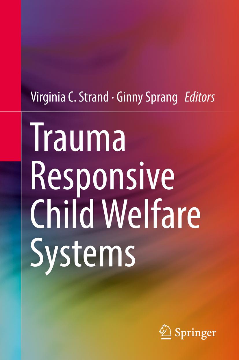 Sprang, Ginny - Trauma Responsive Child Welfare Systems, ebook