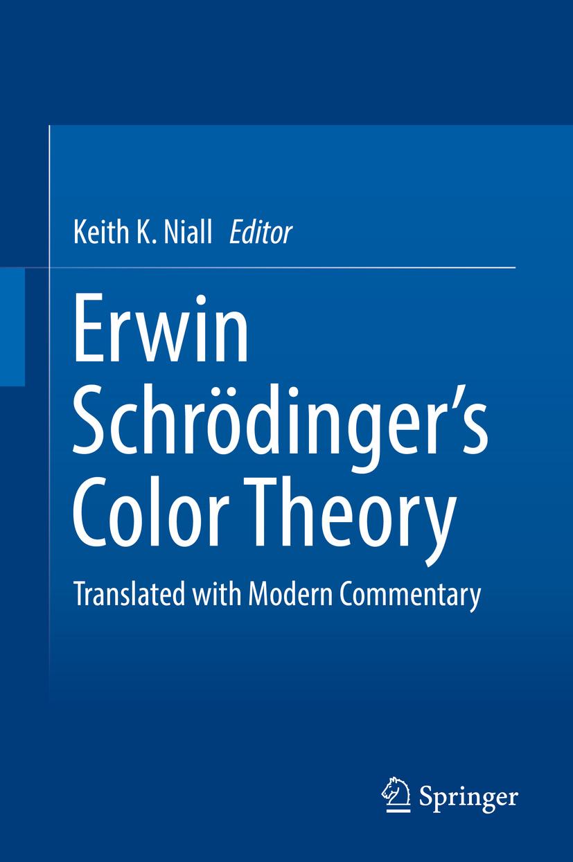Niall, Keith K. - Erwin Schrödinger's Color Theory, ebook