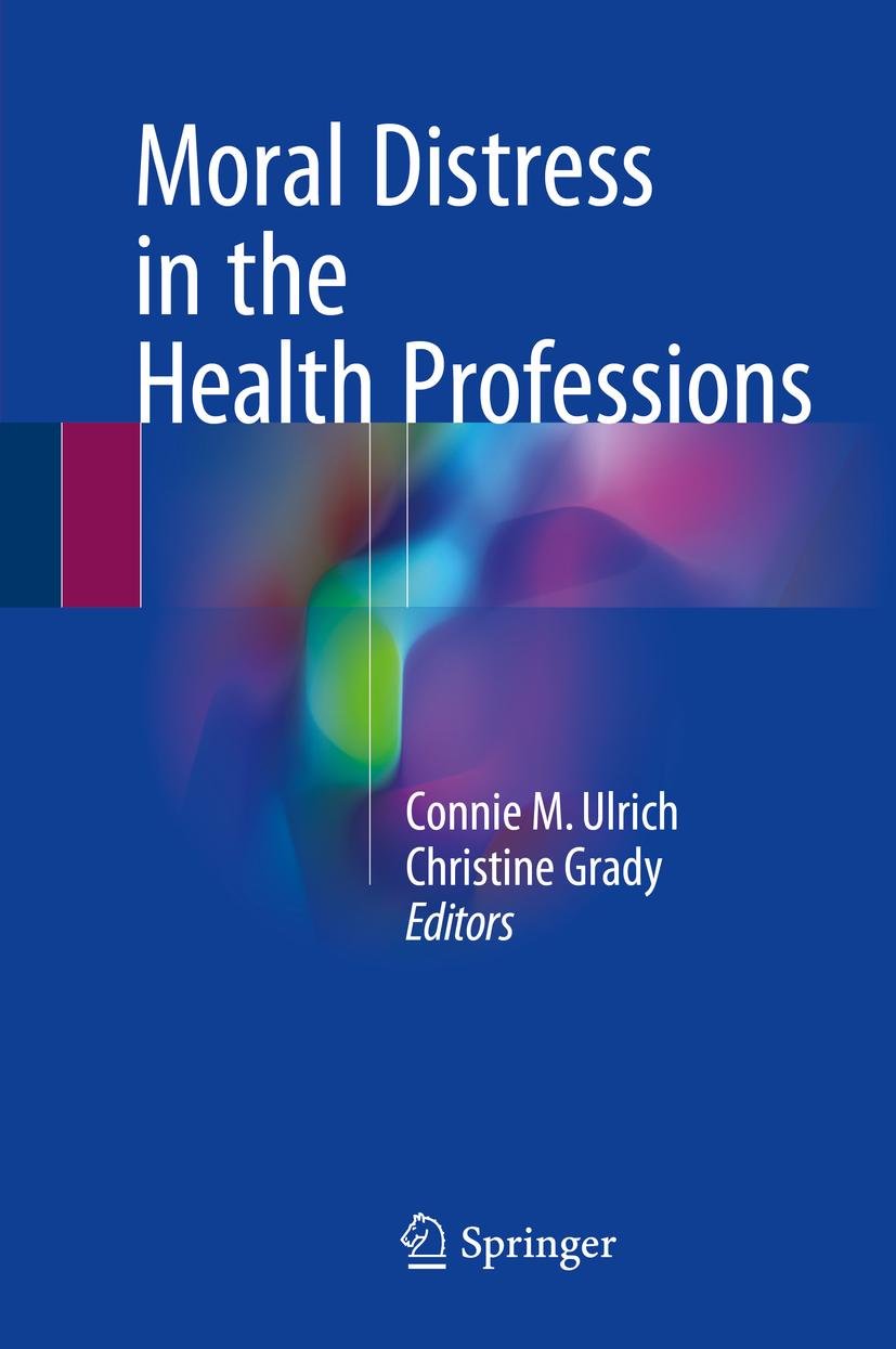 Grady, Christine - Moral Distress in the Health Professions, ebook
