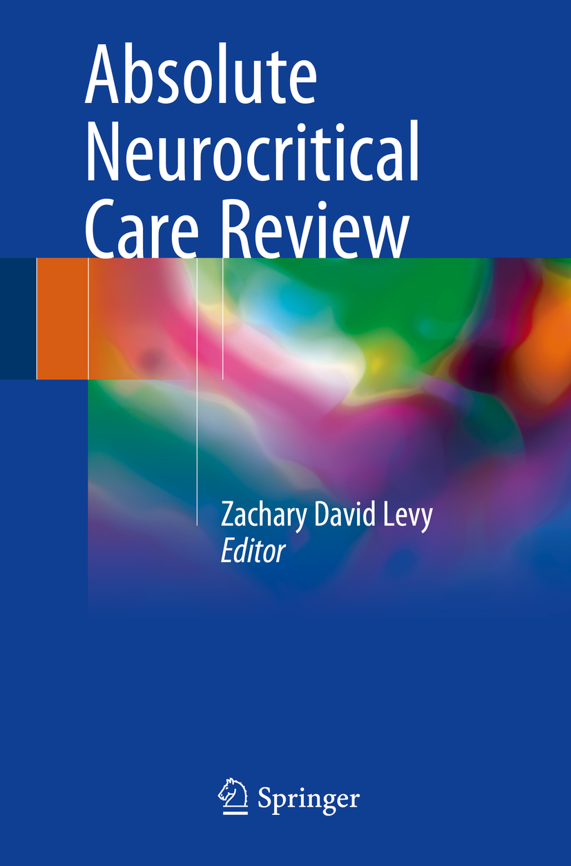 Levy, Zachary David - Absolute Neurocritical Care Review, ebook