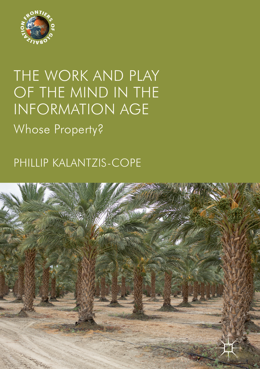 Kalantzis-Cope, Phillip - The Work and Play of the Mind in the Information Age, ebook