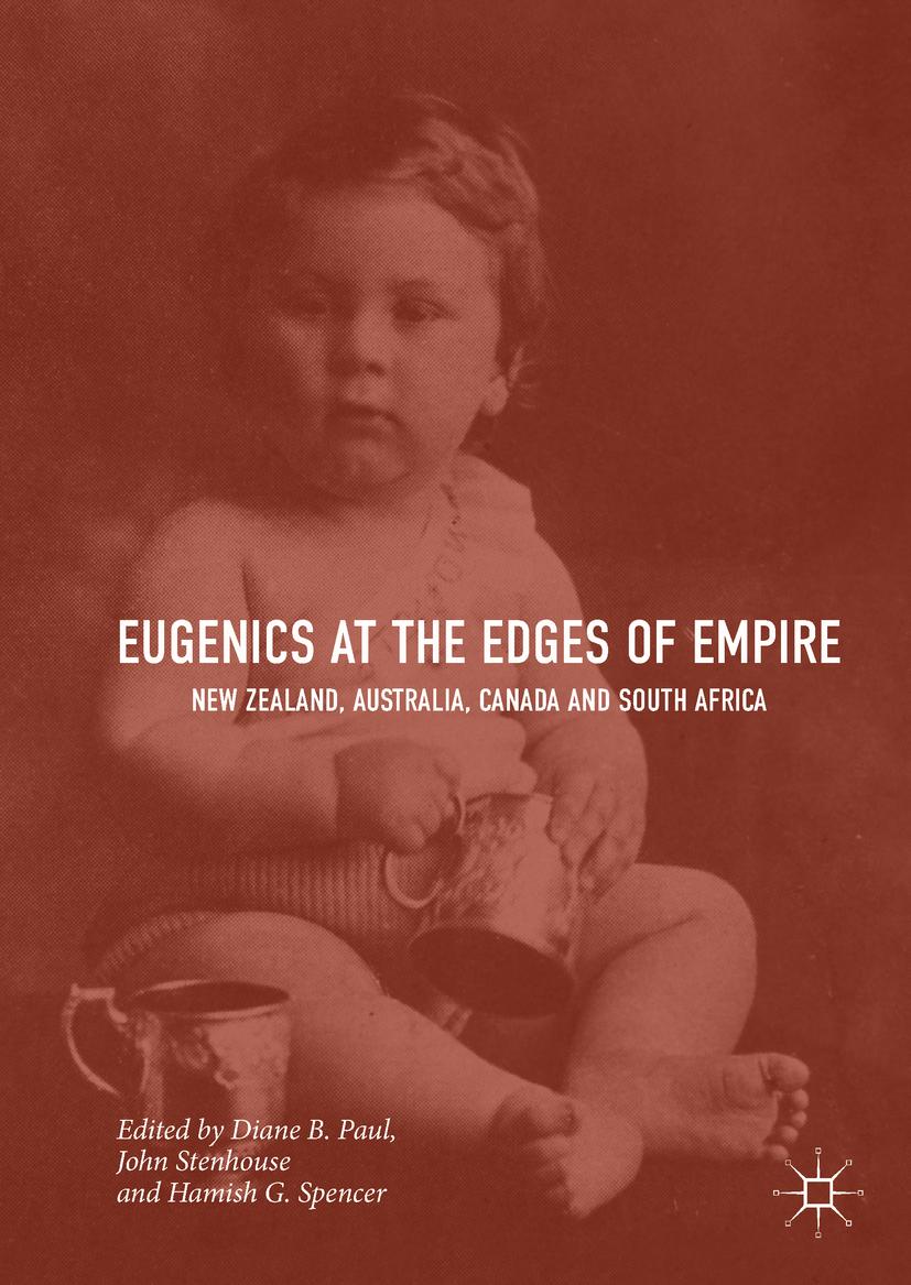 Paul, Diane B. - Eugenics at the Edges of Empire, ebook