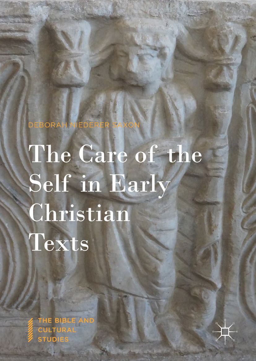 Saxon, Deborah Niederer - The Care of the Self in Early Christian Texts, ebook