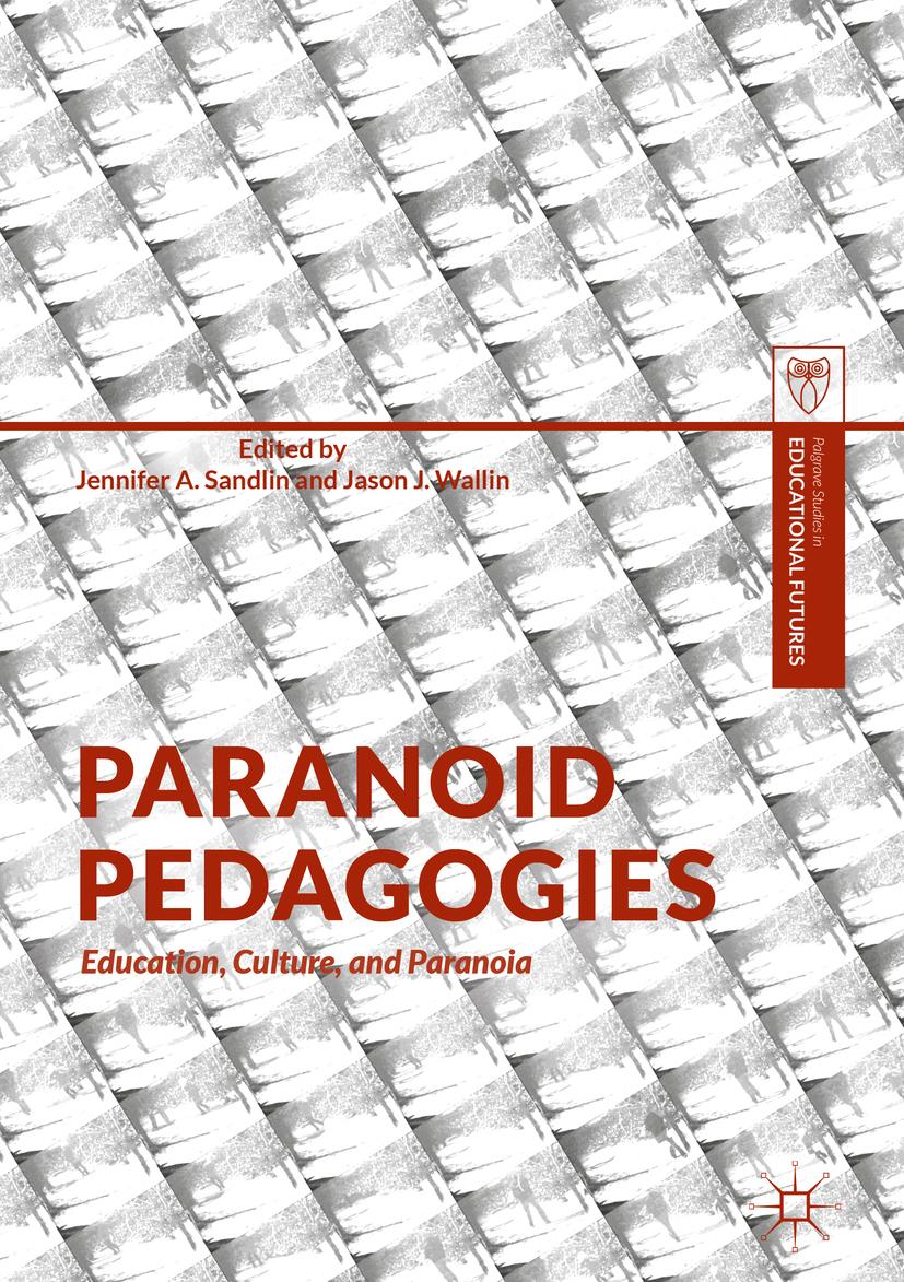 Sandlin, Jennifer A. - Paranoid Pedagogies, e-kirja