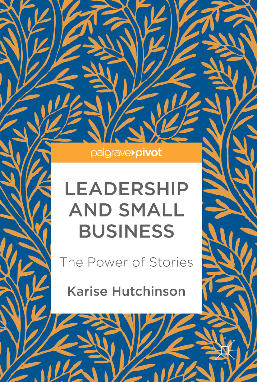 Hutchinson, Karise - Leadership and Small Business, ebook