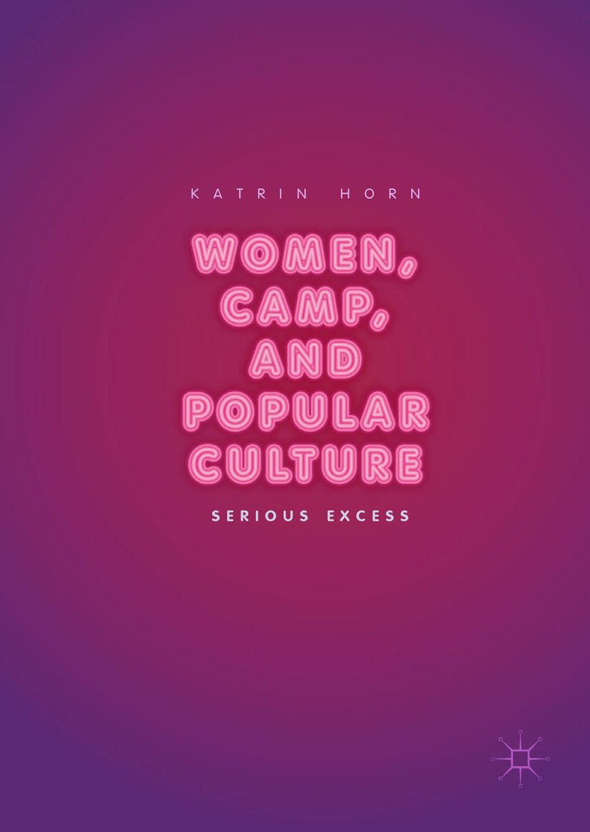 Horn, Katrin - Women, Camp, and Popular Culture, e-kirja