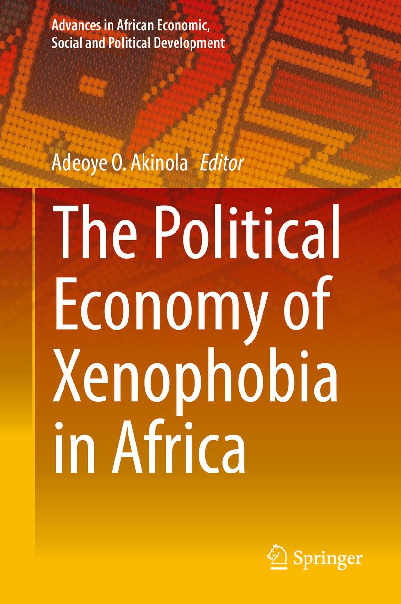 Akinola, Adeoye O. - The Political Economy of Xenophobia in Africa, ebook