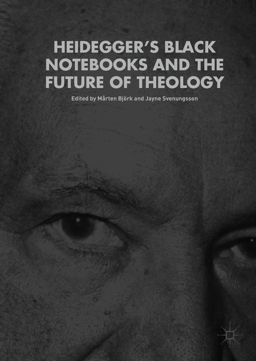 Björk, Mårten - Heidegger's Black Notebooks and the Future of Theology, ebook