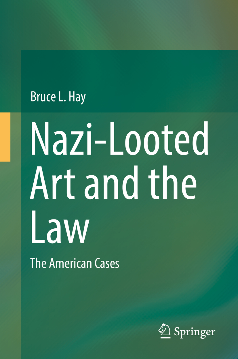 Hay, Bruce L. - Nazi-Looted Art and the Law, e-bok