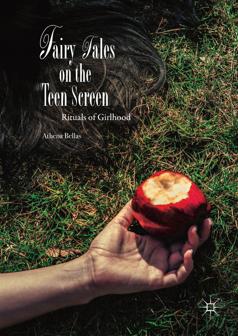 Bellas, Athena - Fairy Tales on the Teen Screen, ebook