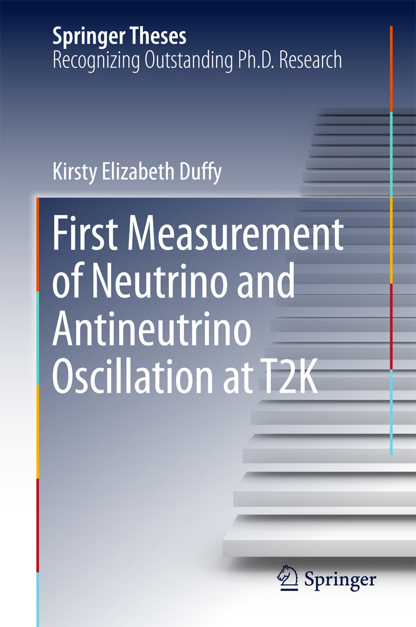 Duffy, Kirsty Elizabeth - First Measurement of Neutrino and Antineutrino Oscillation at T2K, ebook