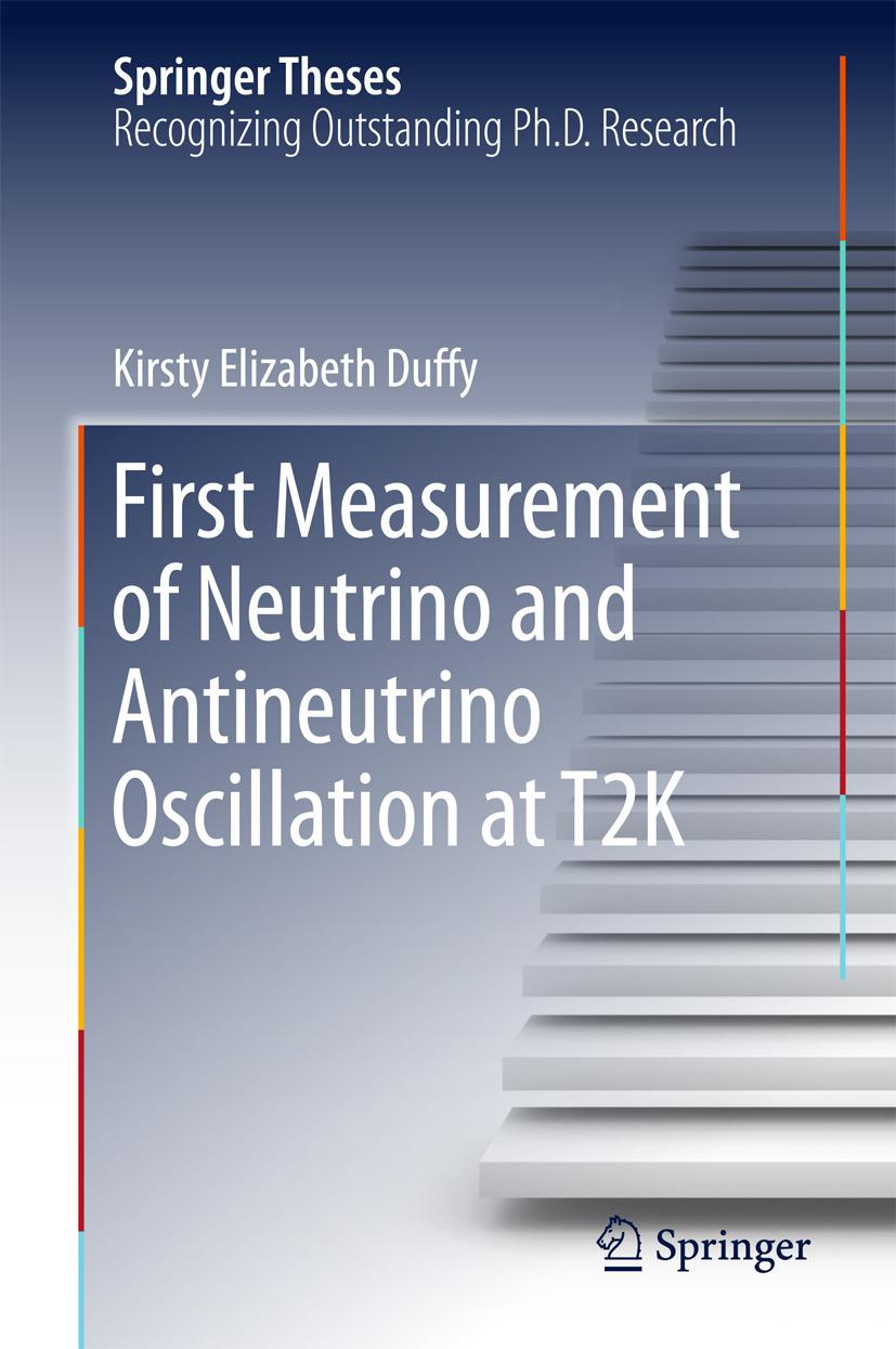 Duffy, Kirsty Elizabeth - First Measurement of Neutrino and Antineutrino Oscillation at T2K, ebook