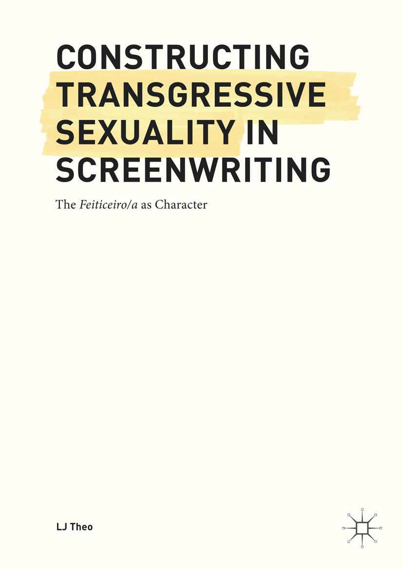 Theo, LJ - Constructing Transgressive Sexuality in Screenwriting, ebook