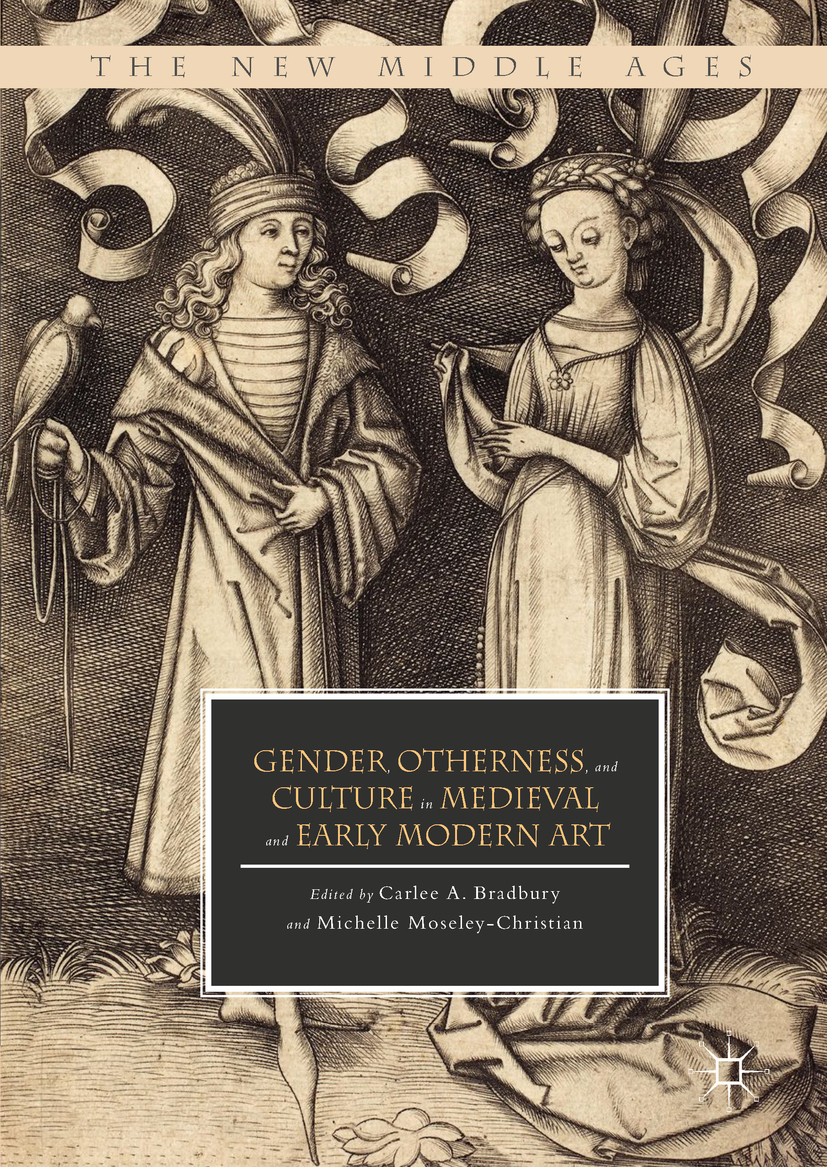 Bradbury, Carlee A. - Gender, Otherness, and Culture in Medieval and Early Modern Art, ebook