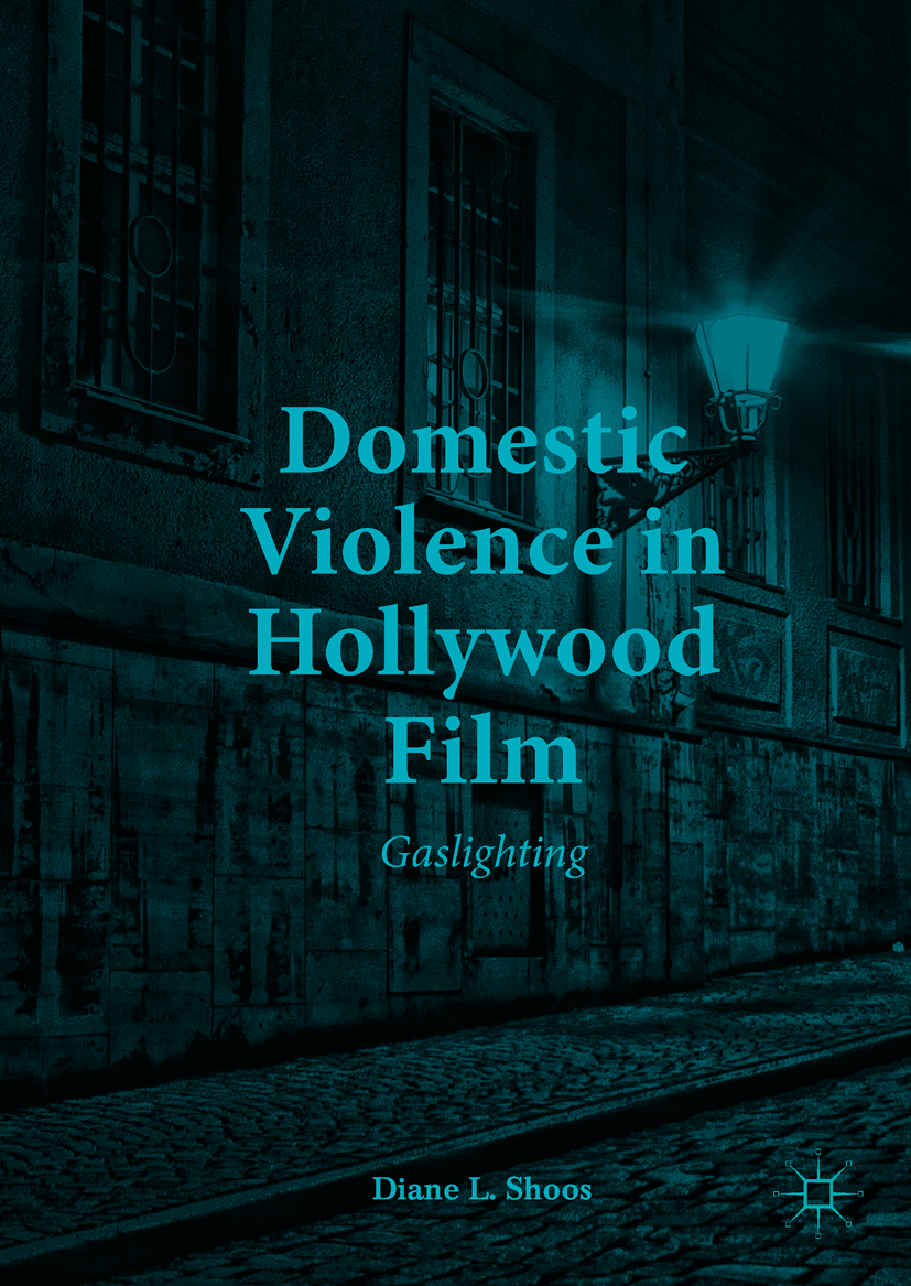 Shoos, Diane L. - Domestic Violence in Hollywood Film, e-bok