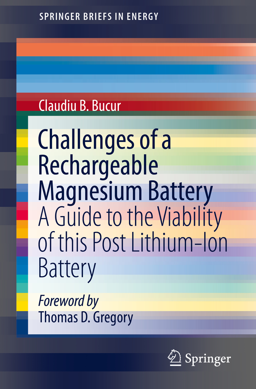 Bucur, Claudiu B. - Challenges of a Rechargeable Magnesium Battery, ebook